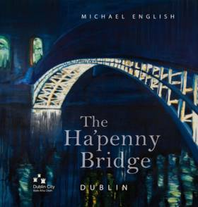 Seascapes met up with Michael to discover more about the Ha'penny bridge across the River Liffey in Dublin