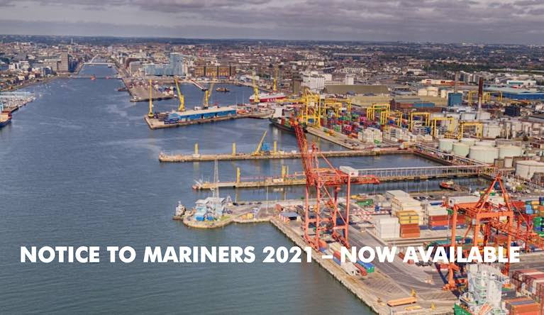 Dublin Port has issued its 2021 Notice to Mariners
