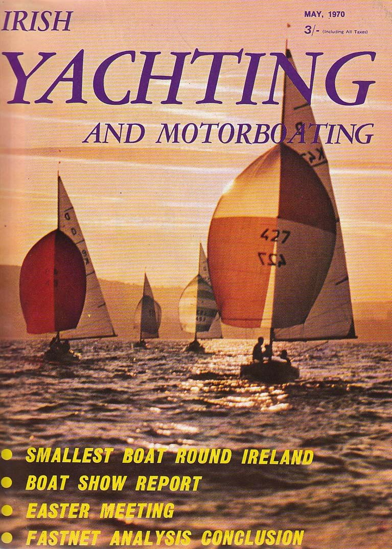 Cover of Irish Yachting & Motorboating for May 1970, showing the International Dragons in a club evening race at RNIYC at Cultra on Belfast Lough with Jeremy Hughes in Medusa leading