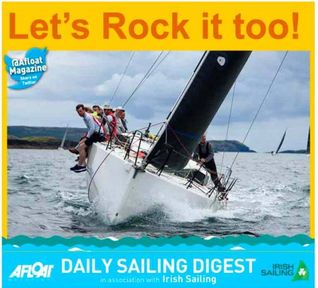 Sign Up To Afloat's E-News For Your Daily Digest of Irish Sailing News