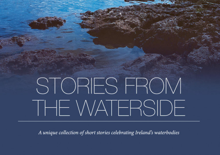 'Stories From The Waterside' Celebrate Connections With Ireland's Rivers, Lakes & Beaches
