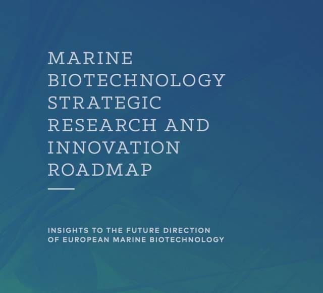 New Roadmap For Marine Biotechnology Research & Innovation In Europe Is Launched