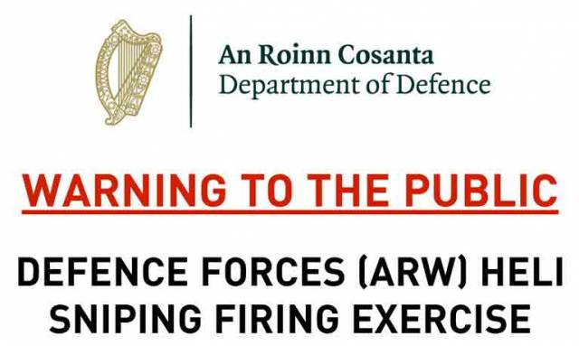 WARNING TO THE PUBLIC DEFENCE FORCES (ARW) HELI SNIPING FIRING EXERCISE